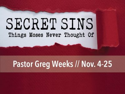 secret sins, greg weeks, moses