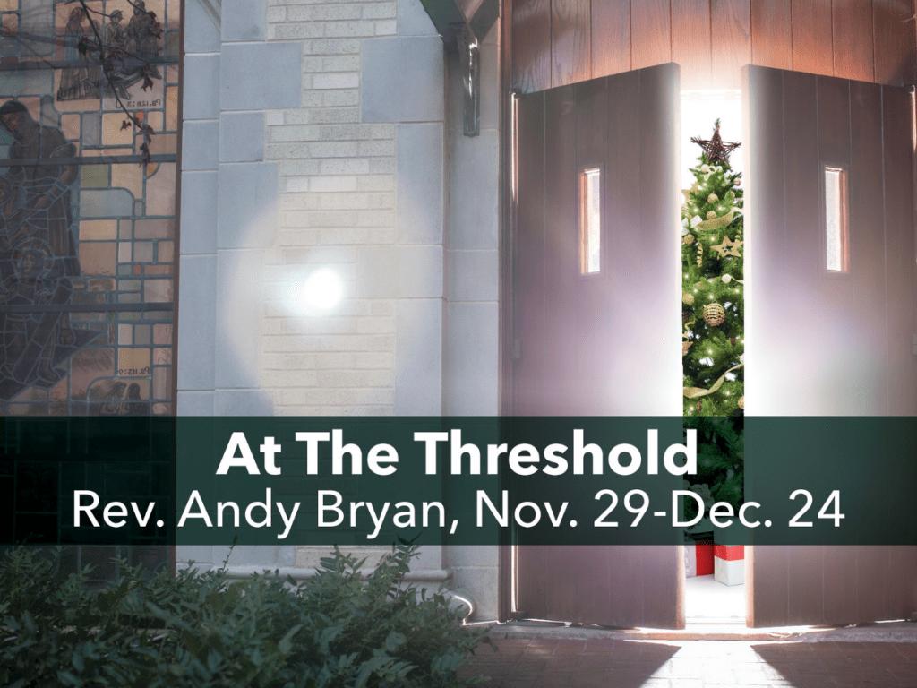 At the Threshold