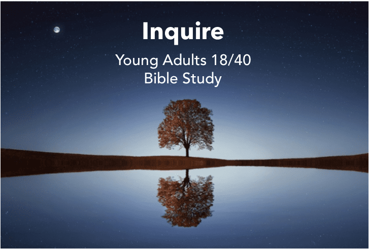 Inquire Young Adult Bible Study